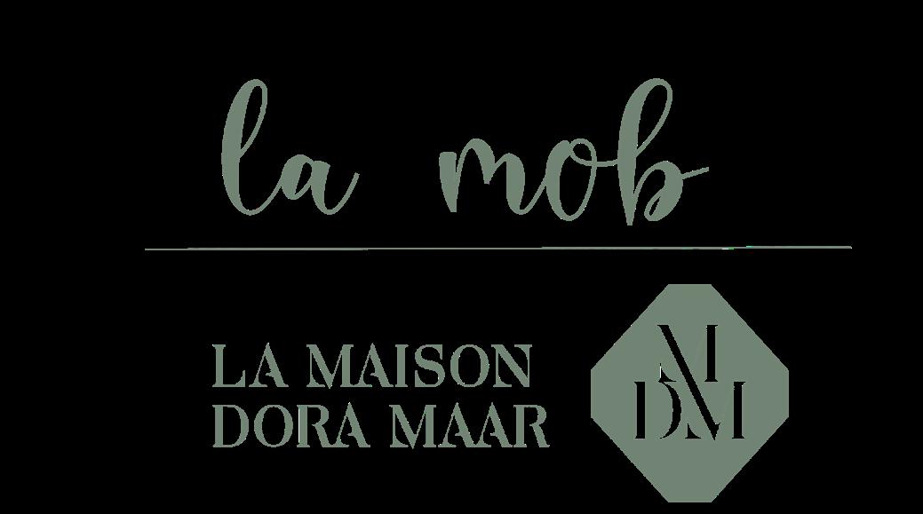 La Mob - La Maison Dora Maar